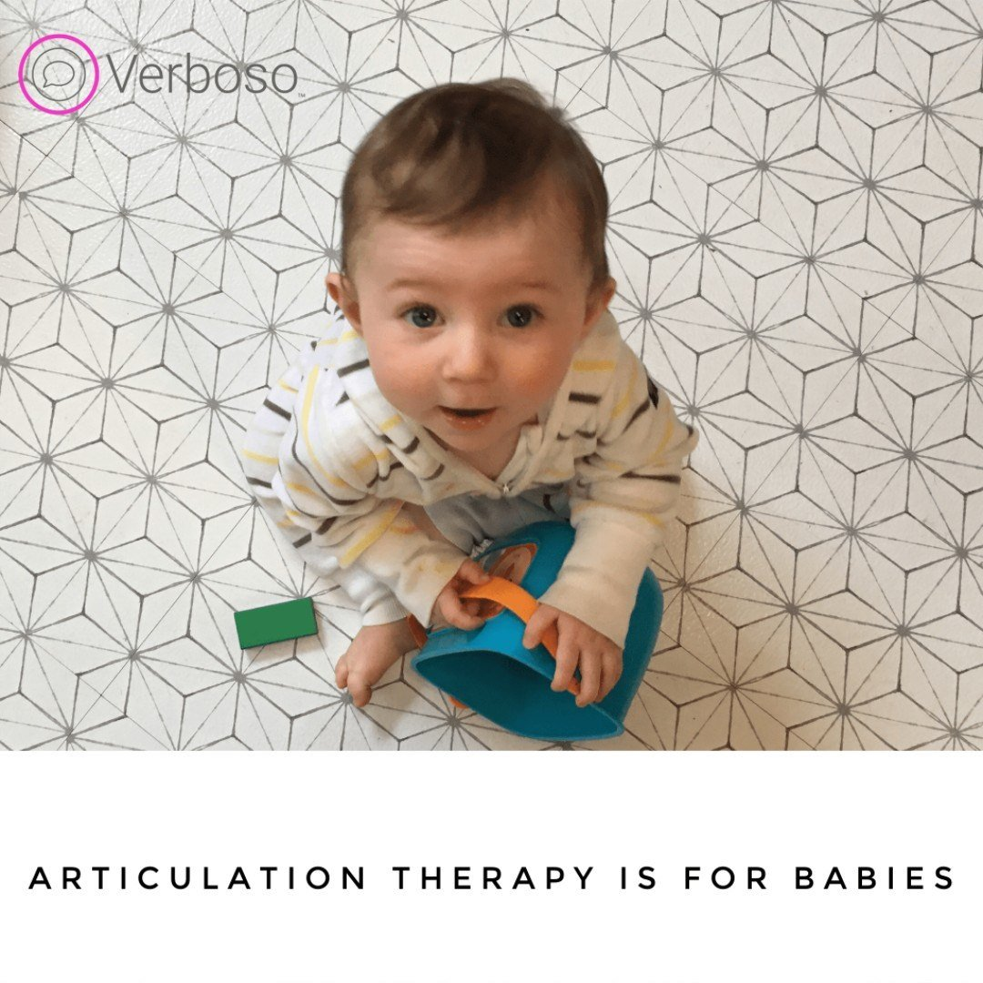 Articulation Therapy is for Babies