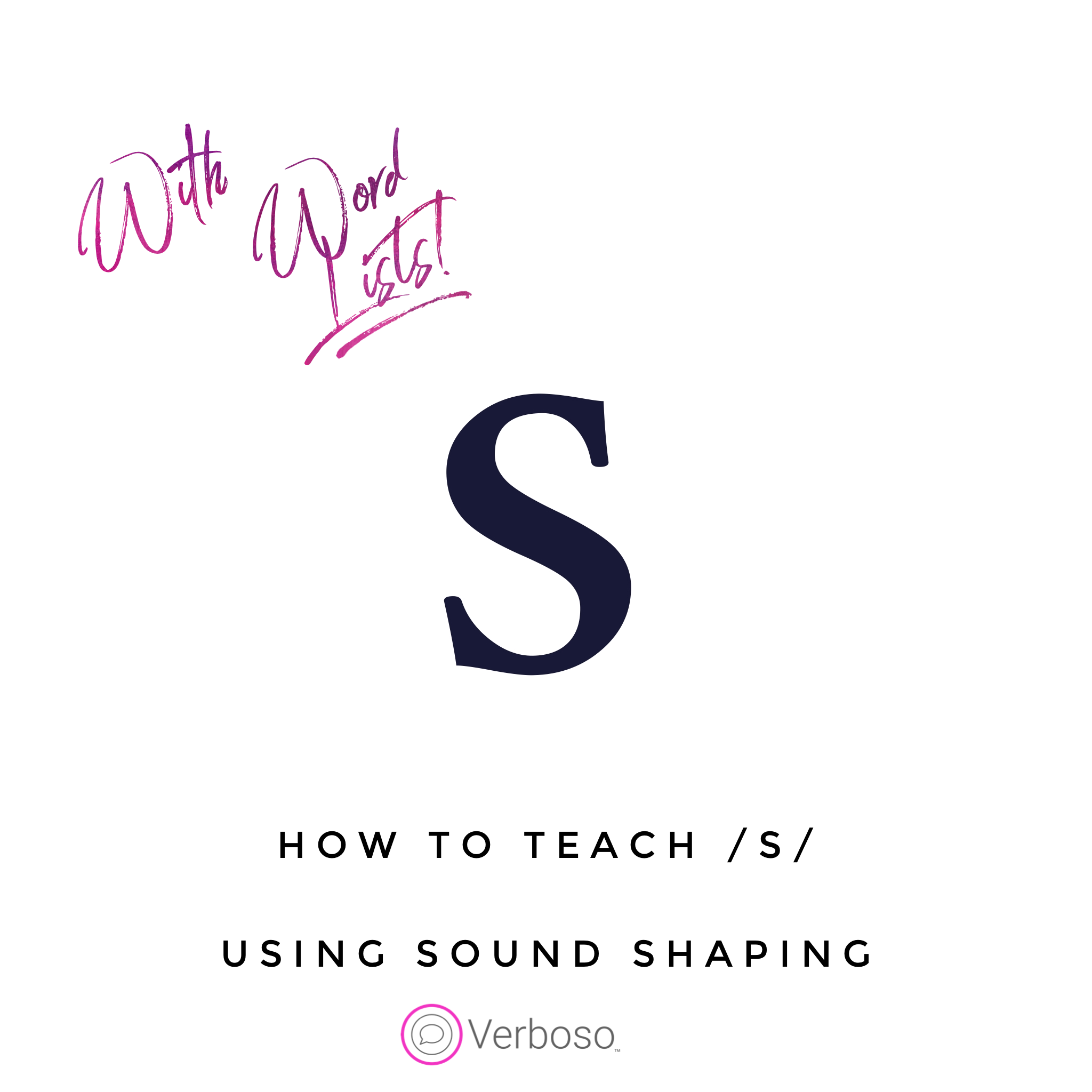 How to Teach /s/ Using Sound Shaping From /t/